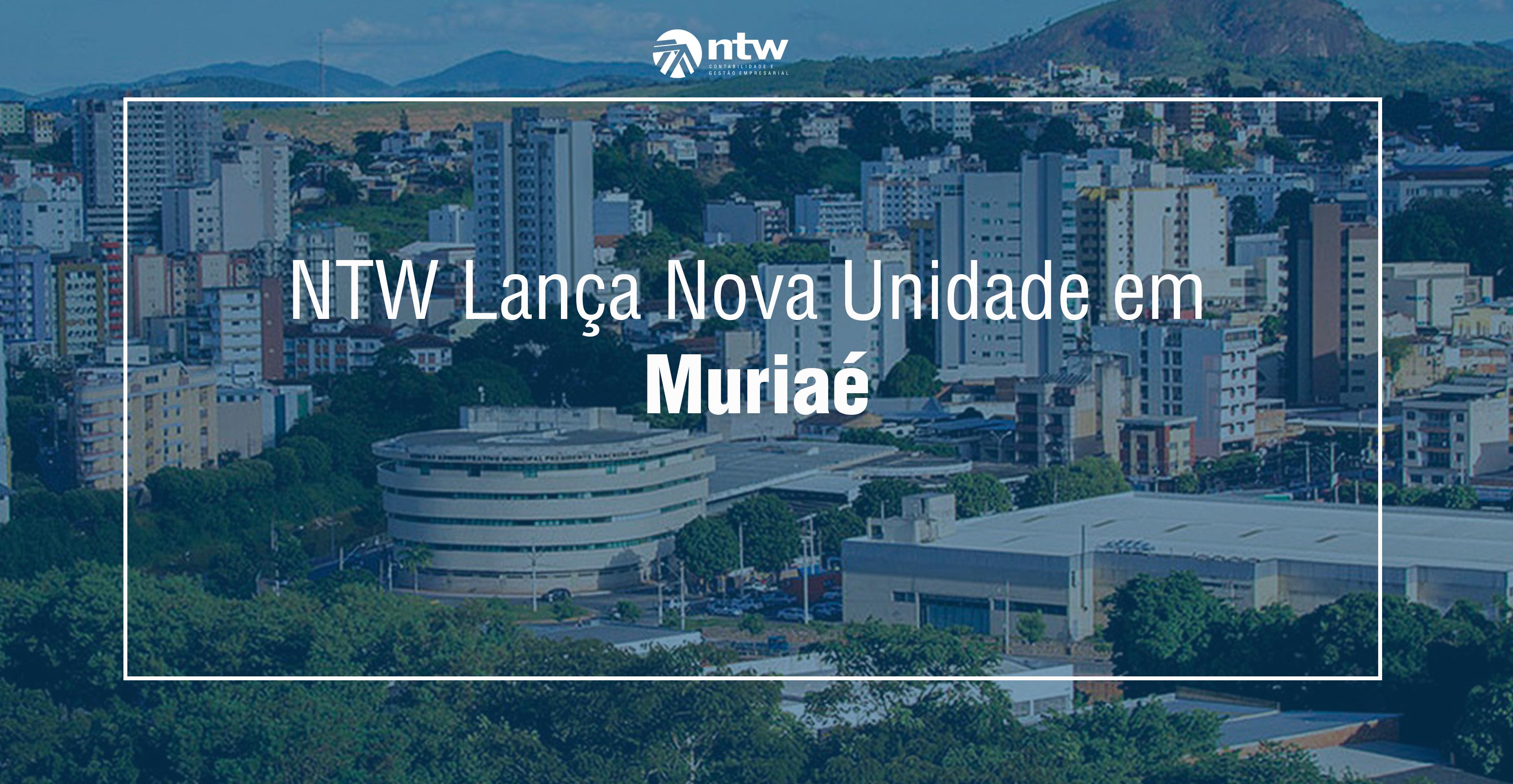 NTW Lança Nova Unidade em Muriaé
