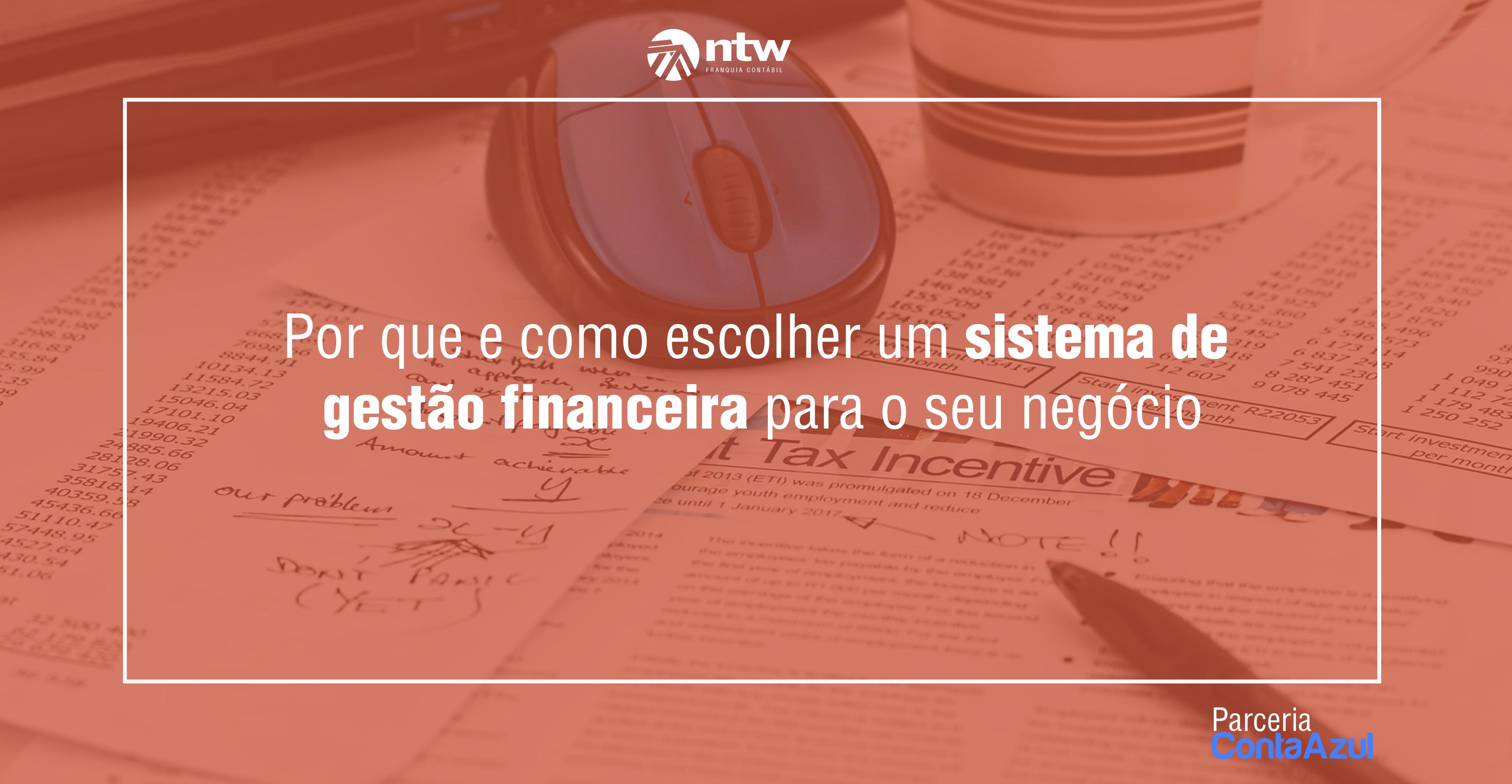 Por que e como escolher um sistema de gestão financeira para o seu negócio