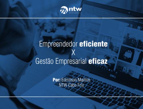 Empreendedor eficiente X Gestão Empresarial eficaz