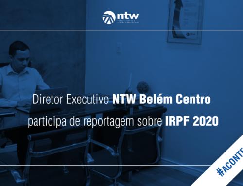 Diretor Executivo NTW Belém Centro participa de reportagem sobre IRPF 2020