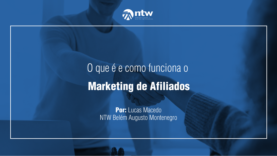 O que é e como funciona o marketing de afiliados.
