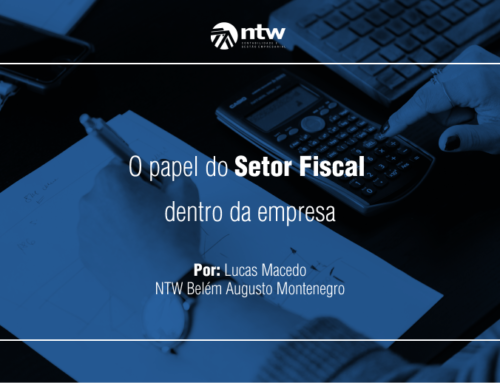 O papel do Setor Fiscal dentro da empresa