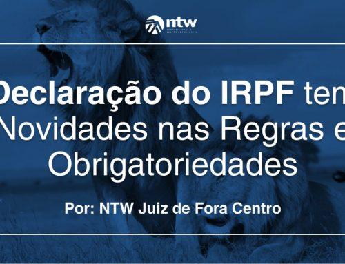 Declaração do IRPF tem Novidades nas Regras e Obrigatoriedades